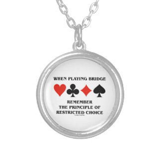 When Playing Bridge Principle Of Restricted Choice Silver Plated Necklace