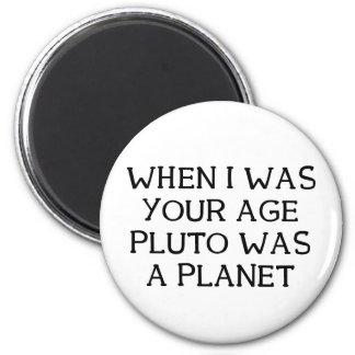 When Pluto 2 Inch Round Magnet