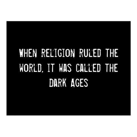 When religion ruled the world, it was called the D Postcard