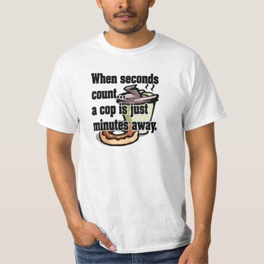 When Seconds Count...Men's Shirt