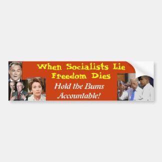 When Socialists Lie Freedom Dies Bumper Sticker