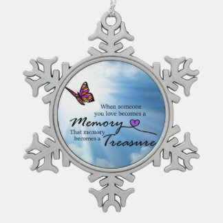 When someone you love, butterfly snowflake pewter christmas ornament