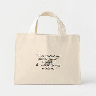 When someone you treasure becomes a memory... mini tote bag