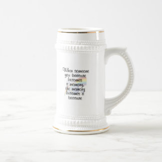 When someone you treasure becomes a memory... mugs