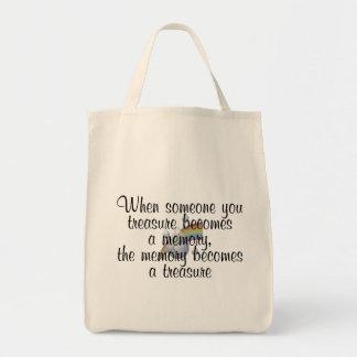 When someone you treasure becomes a memory... tote bag