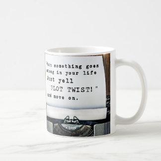 "When Something Goes Wrong, Just Yell ""PLOT TWIST"" Coffee Mug"