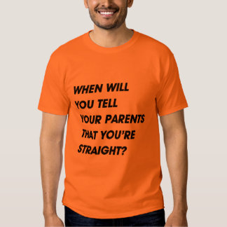 WHEN SQUARE LAYERSWHEN WILL YOU TELL YOUR PARENTS SHIRT