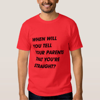 WHEN SQUARE LAYERSWHEN WILL YOU TELL YOUR PARENTS T SHIRTS