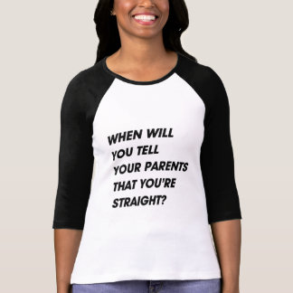 WHEN SQUARE LAYERSWHEN WILL YOU TELL YOUR PARENTS TSHIRTS