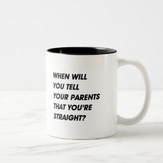 WHEN SQUARE LAYERSWHEN WILL YOU TELL YOUR PARENTS Two-Tone COFFEE MUG