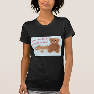 when stuffed animals attack t shirt