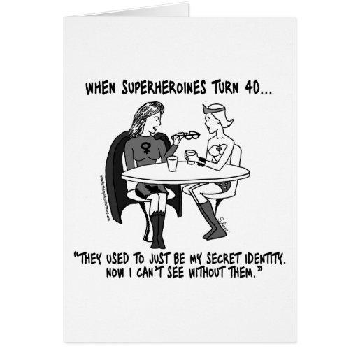 When Superheroines Turn 40 Greeting Card