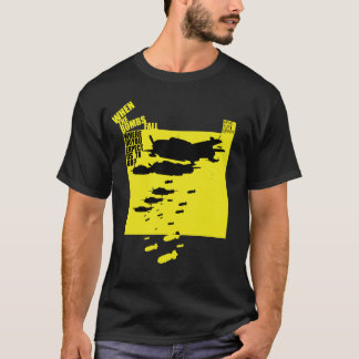 When The Bombs Fall T-Shirt