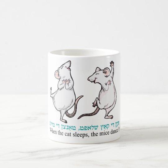 """"""" When the cat sleeps, the mice dance"""" Coffee Mug"""