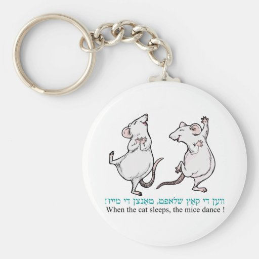 """ When the cat sleeps, the mice dance"" Key Chains"