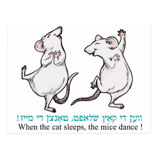 """ When the cat sleeps, the mice dance"" Postcard"