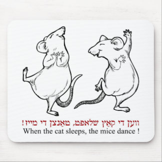 When the cat's asleep, the mice dance mouse pad