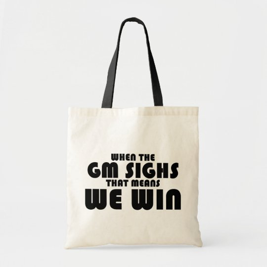 When the GM sighs Tote Bag
