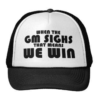 When the GM sighs Trucker Hat