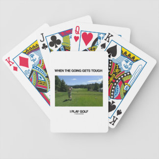 When The Going Gets Tough I Play Golf (Golfer) Bicycle Playing Cards