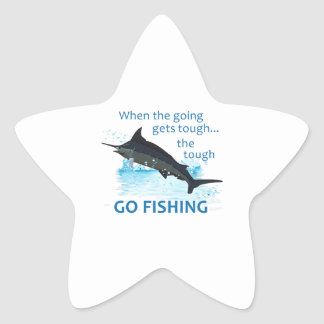 WHEN THE GOING GETS TOUGH STAR STICKER