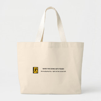 when-the-going-gets-tough-the-tough-get-going tote bags