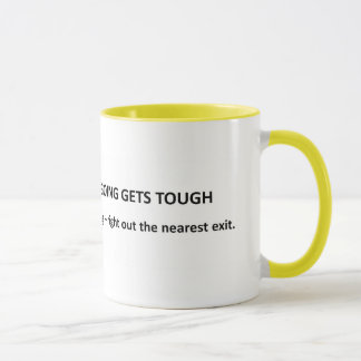 when-the-going-gets-tough-the-tough-get-going mug