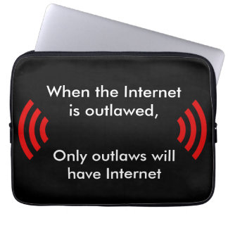 When the Internet is Outlawed Computer Sleeve