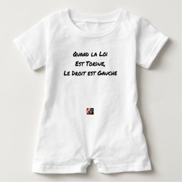 Lawyer Themed WHEN THE LAW IS TWISTED, THE RIGHT IS LEFT BABY ROMPER