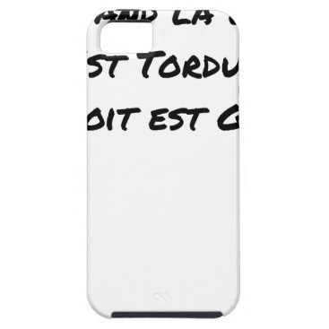 Lawyer Themed WHEN THE LAW IS TWISTED, THE RIGHT IS LEFT iPhone SE/5/5s CASE