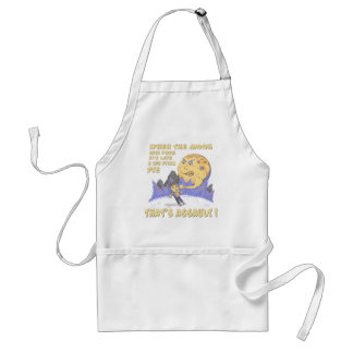 When The Moon Hits Your Eye That's Assault Adult Apron