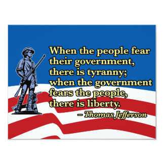 When the people fear their government, Thomas Jeff Card