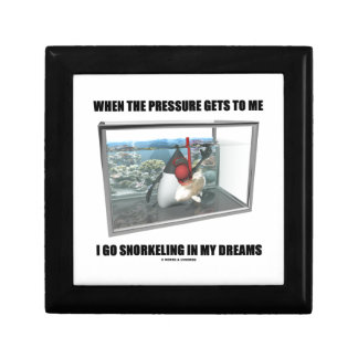 When The Pressure Gets To Me Go Snorkeling Dreams Jewelry Box