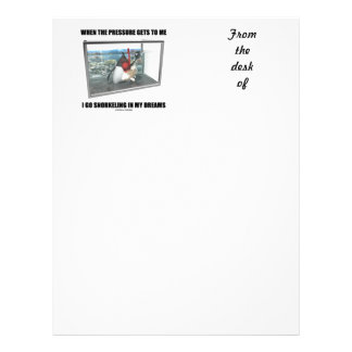When The Pressure Gets To Me Go Snorkeling Dreams Letterhead