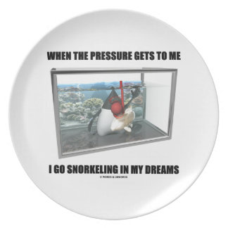 When The Pressure Gets To Me Go Snorkeling Dreams Plate