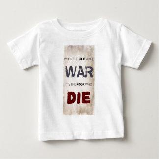 WHEN THE RICH WAGE WAR BABY T-Shirt