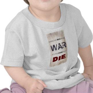 WHEN THE RICH WAGE WAR T-SHIRTS