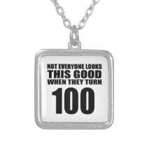 When They Turn 100 Birthday Silver Plated Necklace