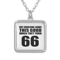When They Turn 66 Birthday Silver Plated Necklace