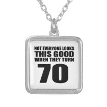 When They Turn 70 Birthday Silver Plated Necklace