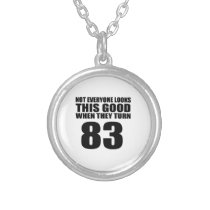 When They Turn 83 Birthday Silver Plated Necklace