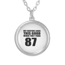 When They Turn 87 Birthday Silver Plated Necklace