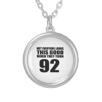 When They Turn 92 Birthday Silver Plated Necklace