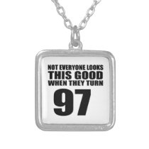 When They Turn 97 Birthday Silver Plated Necklace