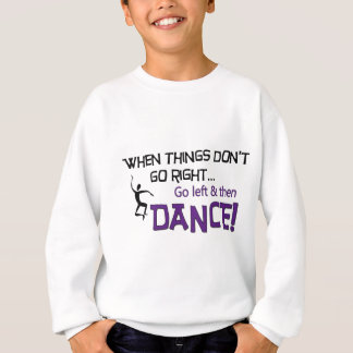When Things Don't Go Right... Sweatshirt