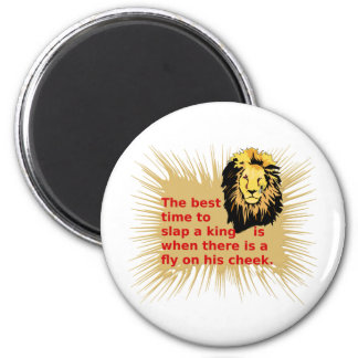 When To Slap The King Series 2 Inch Round Magnet
