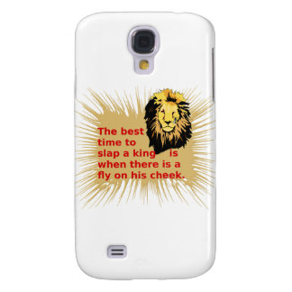 When To Slap The King Series Samsung Galaxy S4 Cover