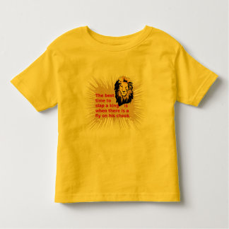 When To Slap The King Series Toddler T-shirt