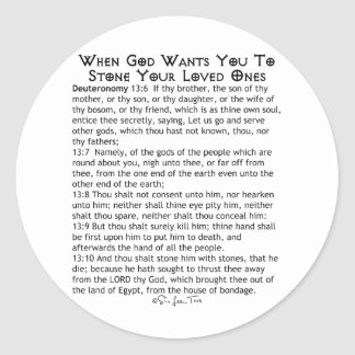 When To Stone Your Loved Ones Classic Round Sticker