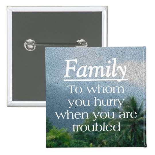 When Troubled Family Button